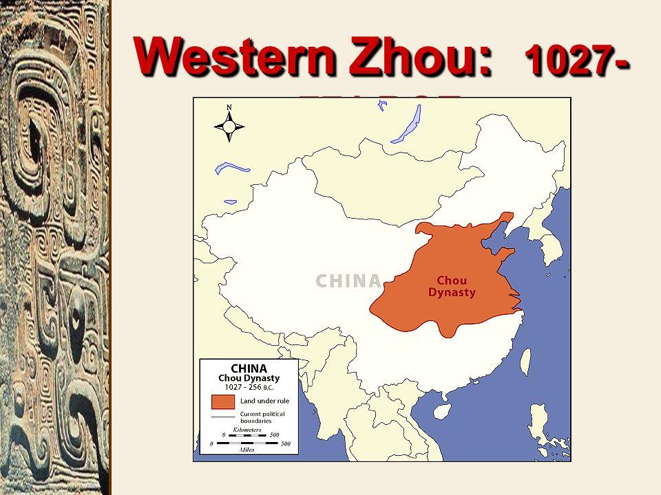 Western Zhou: 1027- 771 BCE