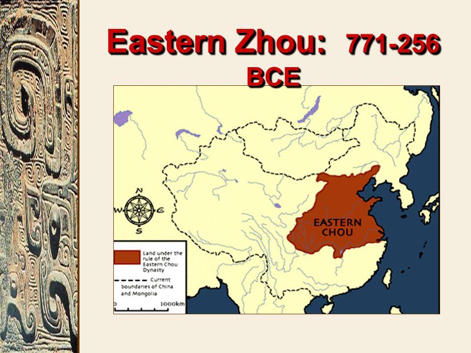 Eastern Zhou: 771-256 BCE