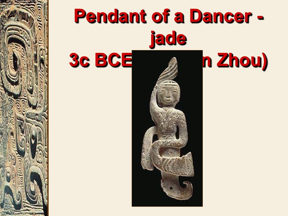 Pendant of a Dancer - jade 3c BCE (Eastern Zhou)