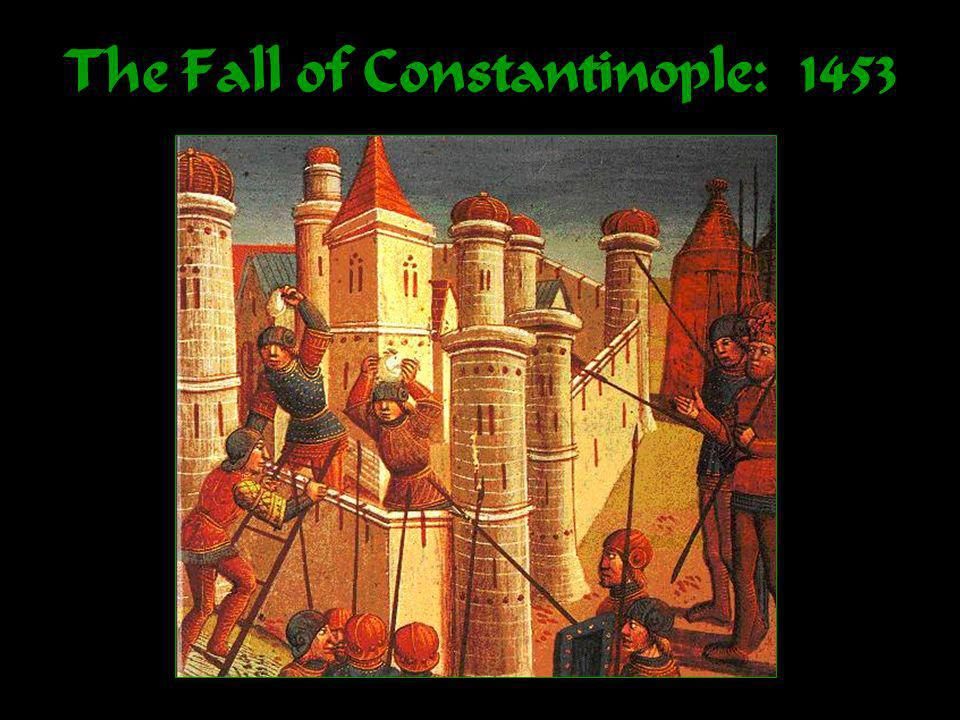 The Fall of Constantinople: 1453