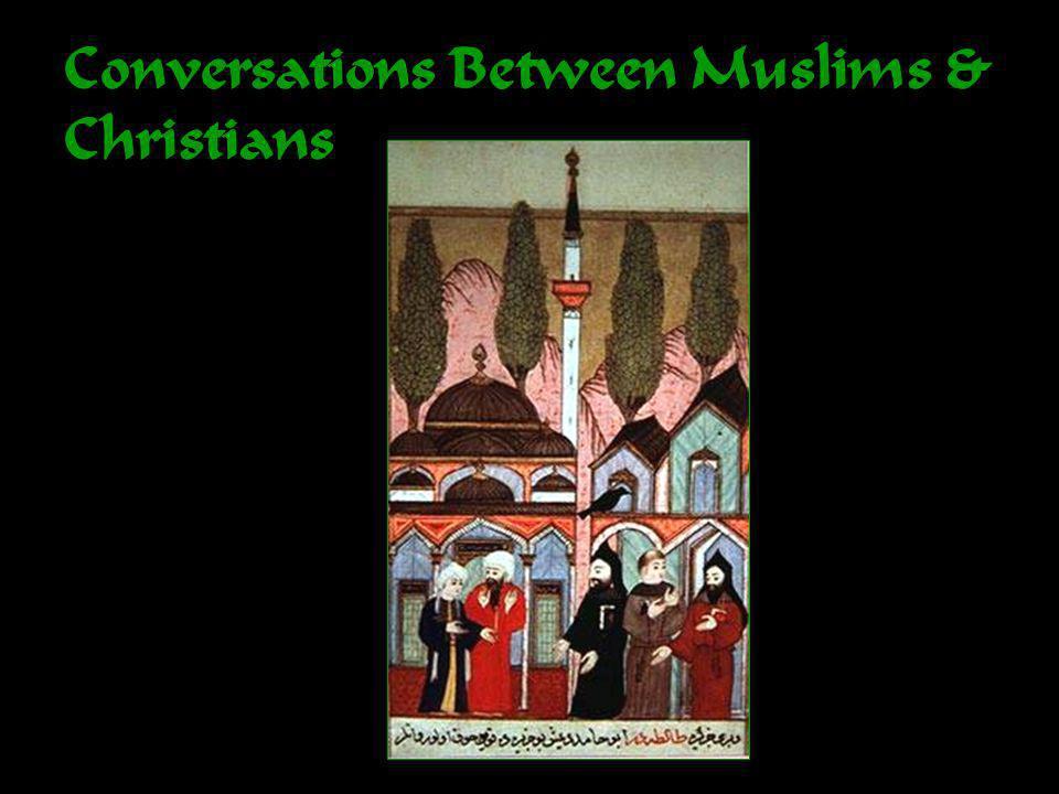 Conversations Between Muslims & Christians