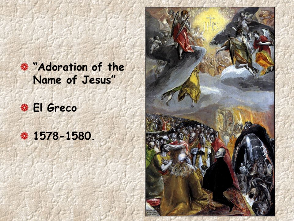 ¬ Adoration of the Name of Jesus ¬ El Greco ¬ 1578-1580.