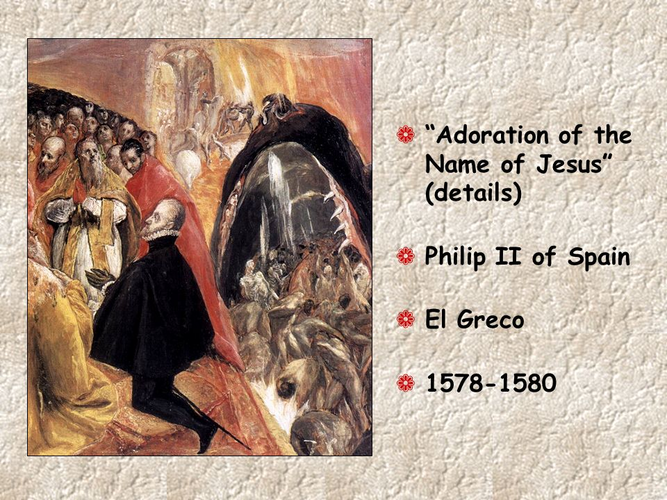¬ Adoration of the Name of Jesus (details) ¬ Philip II of Spain ¬ El Greco ¬ 1578-1580