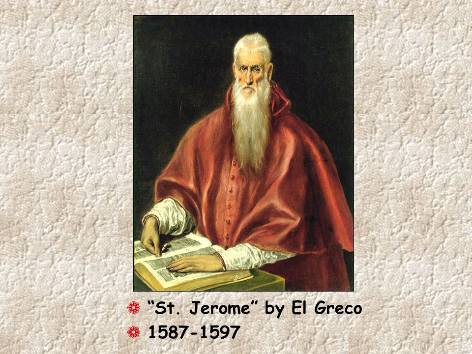 ¬ St. Jerome by El Greco ¬ 1587-1597