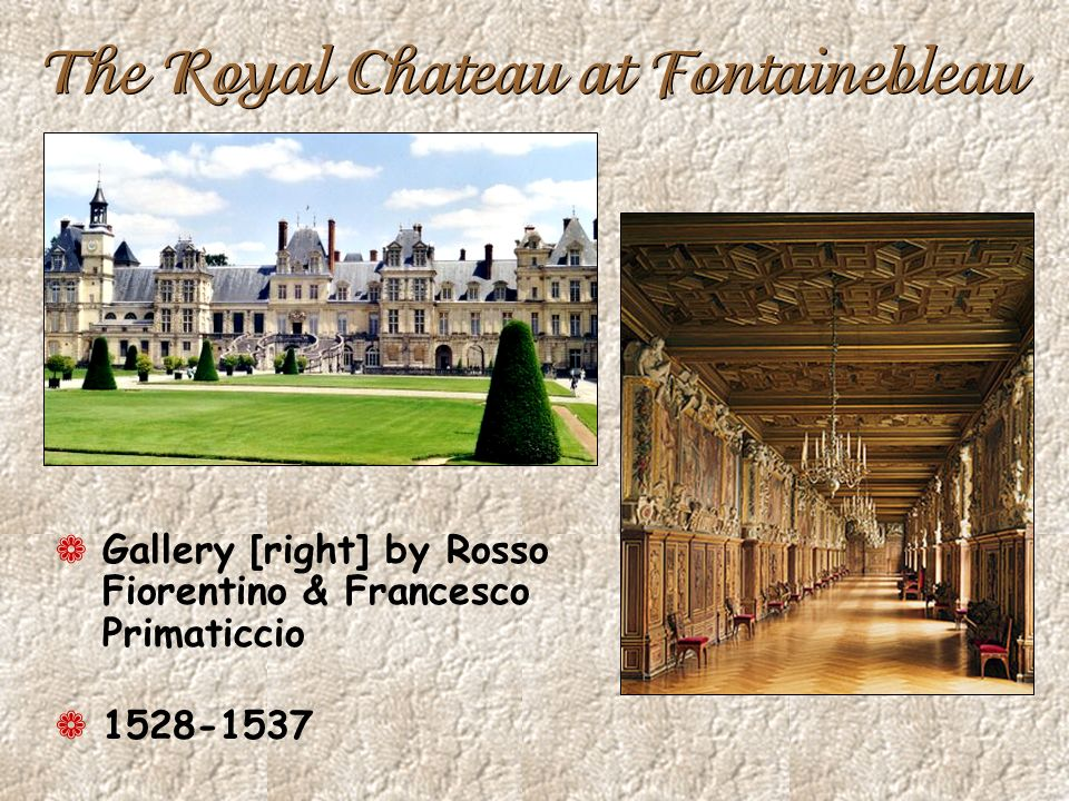 The Royal Chateau at Fontainebleau ¬ Gallery [right] by Rosso Fiorentino & Francesco Primaticcio ¬ 1528-1537
