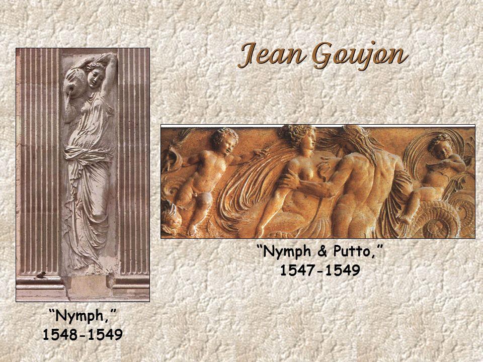 Jean Goujon Nymph, 1548-1549 Nymph & Putto, 1547-1549