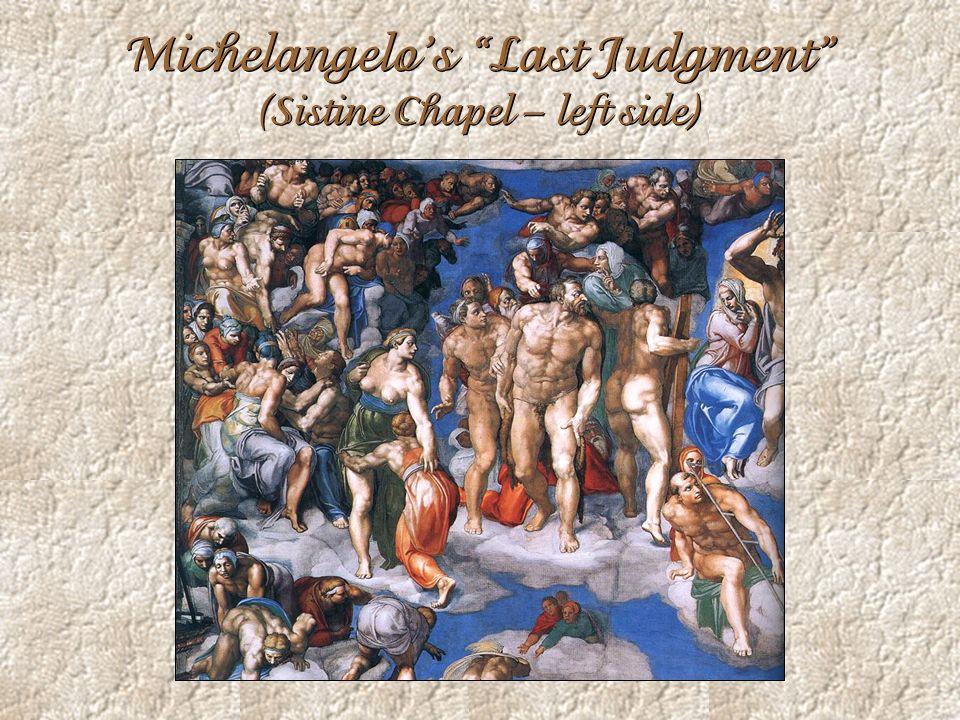 Michelangelos Last Judgment (Sistine Chapel – left side)