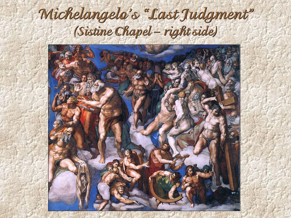 Michelangelos Last Judgment (Sistine Chapel – right side)