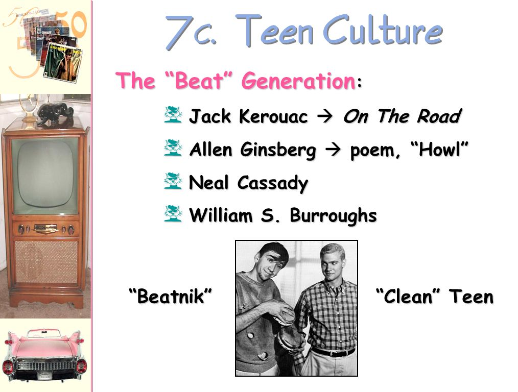 7 B.Teen Culture Juvenile Delinquency ??.