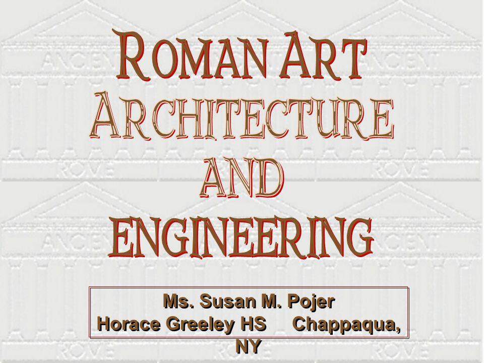 Ms. Susan M. Pojer Horace Greeley HS Chappaqua, NY