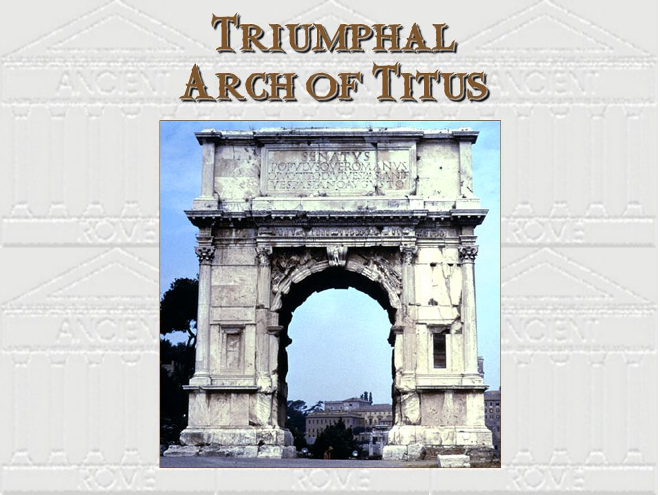 Triumphal Arch of Titus