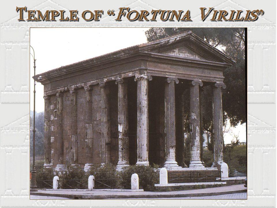 Temple of Fortuna Virilis Temple of Fortuna Virilis