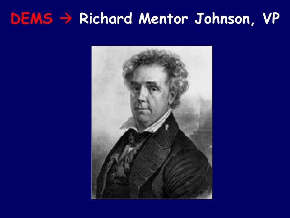 DEMS Richard Mentor Johnson, VP