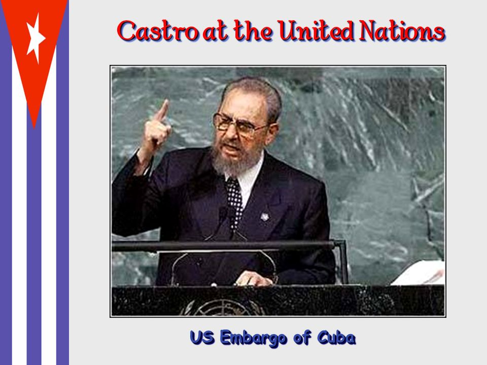 Castro at the United Nations US Embargo of Cuba
