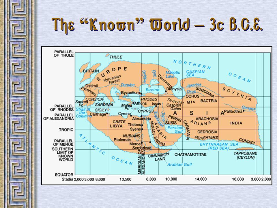 The Known World – 3c B.C.E.