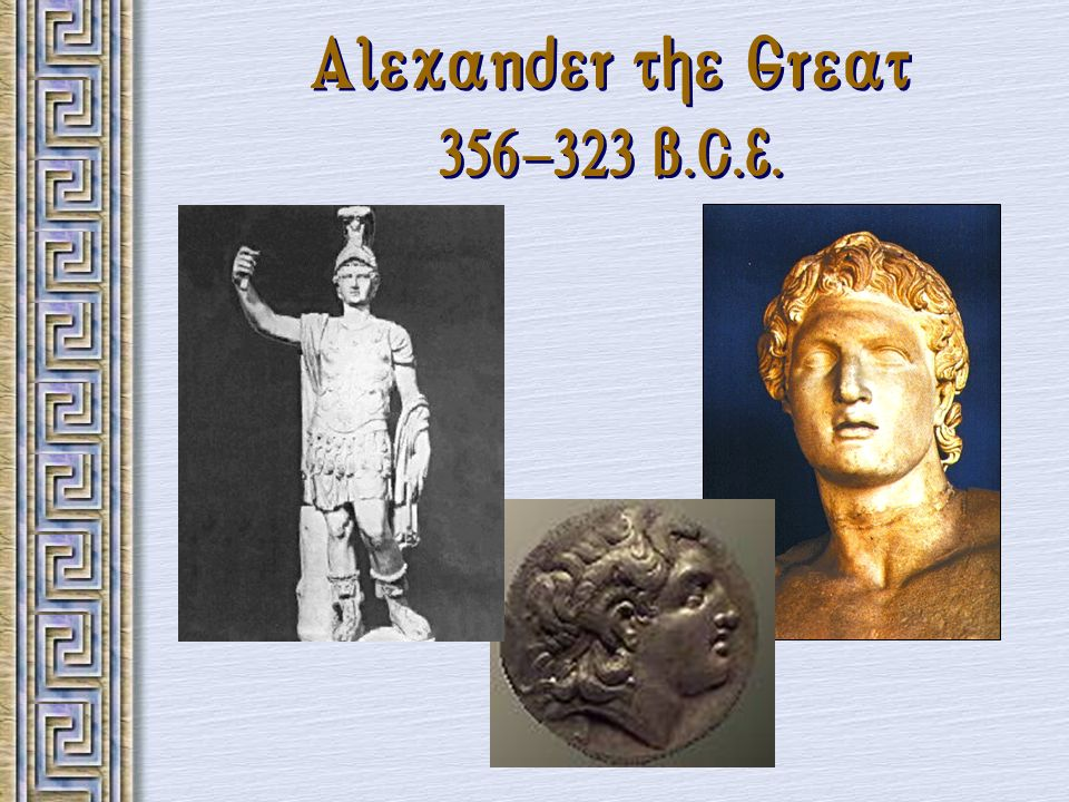 Hellenism: The Arts & Sciences Scientists / Mathematicians: Aristarchus heliocentric theory.