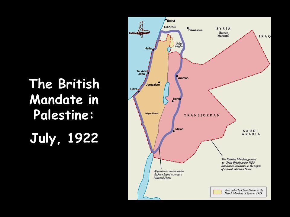 The British Mandate in Palestine: July, 1922