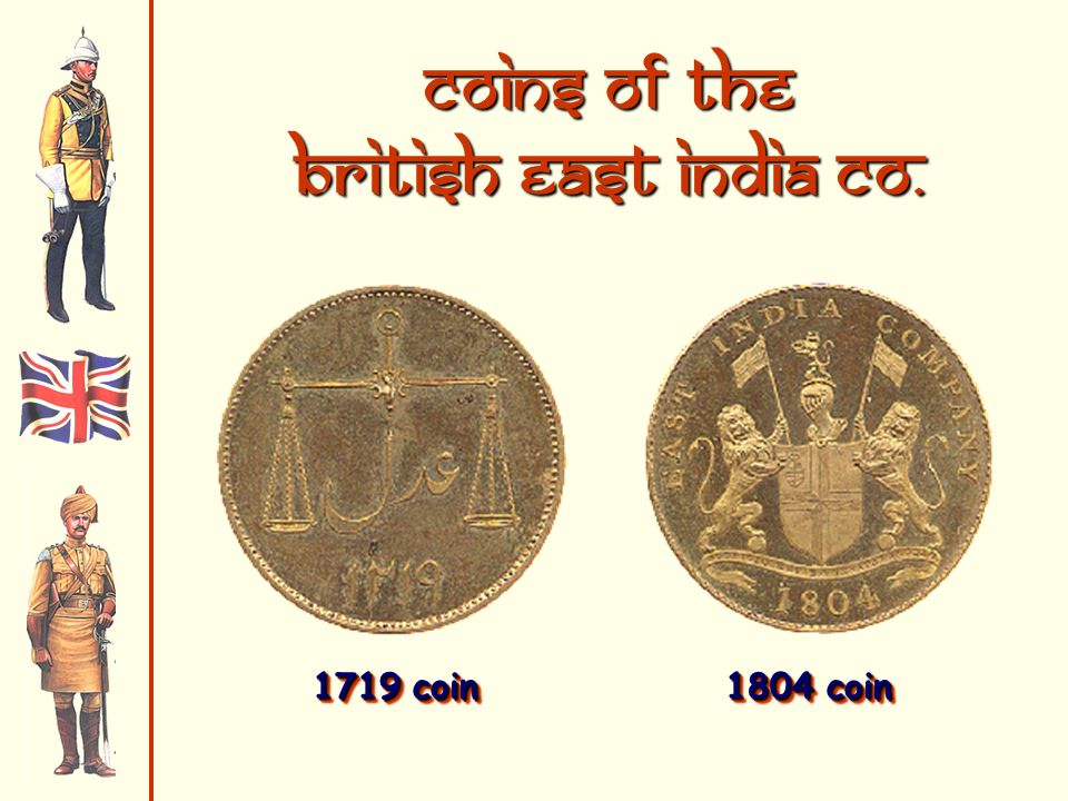 Coins of the British East India Co. 1719 coin 1804 coin 1719 coin 1804 coin