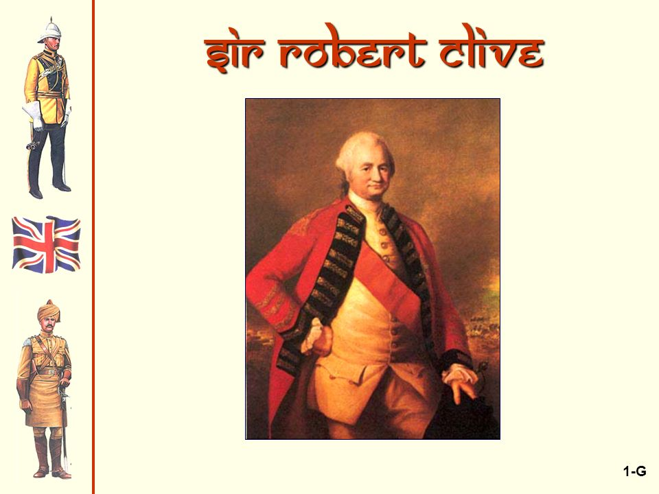 Sir Robert Clive 1-G