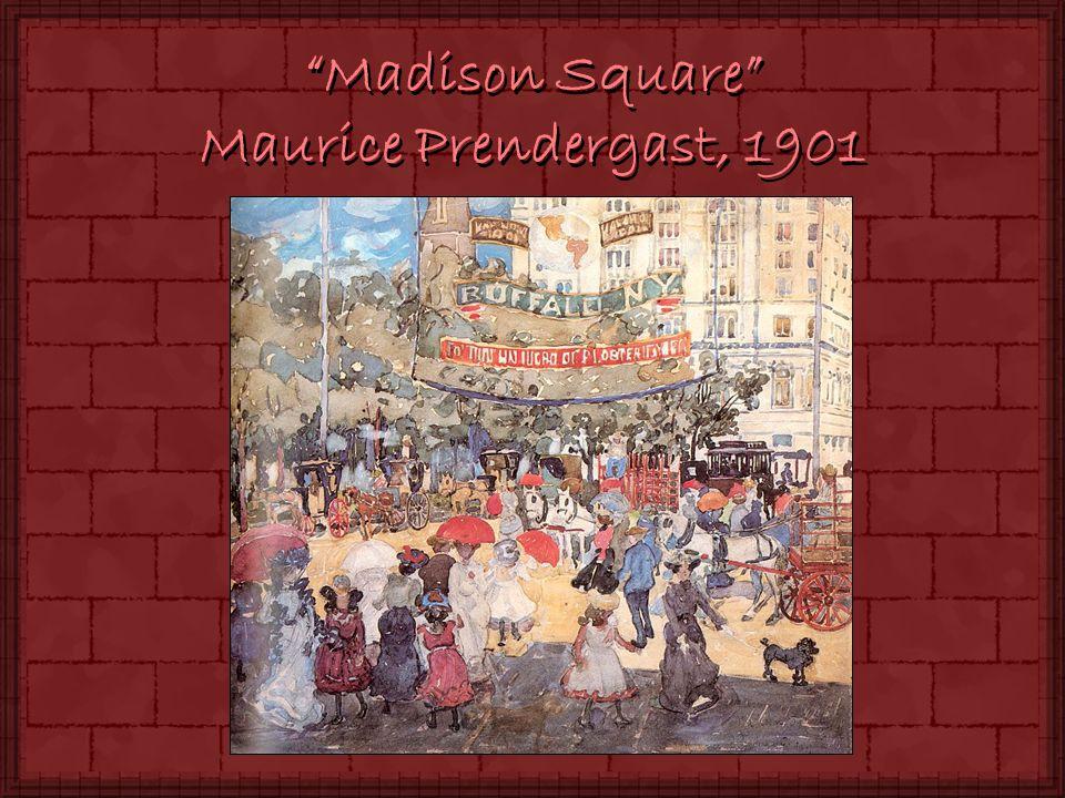 Madison Square Maurice Prendergast, 1901
