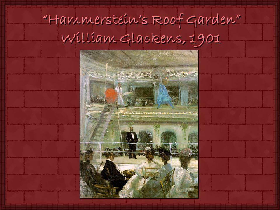 Hammersteins Roof Garden William Glackens, 1901