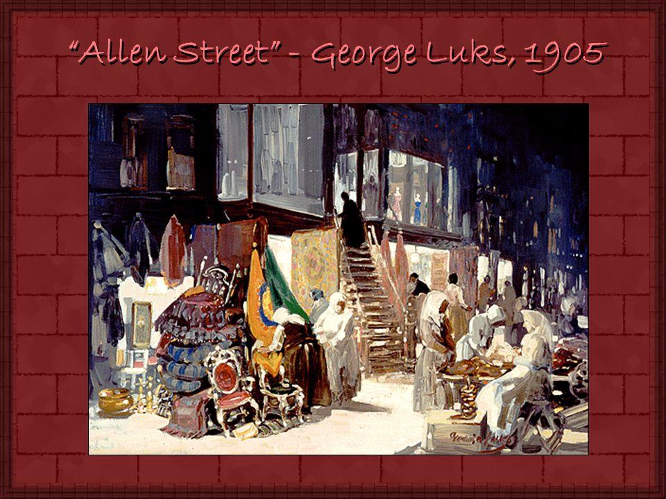 Allen Street - George Luks, 1905
