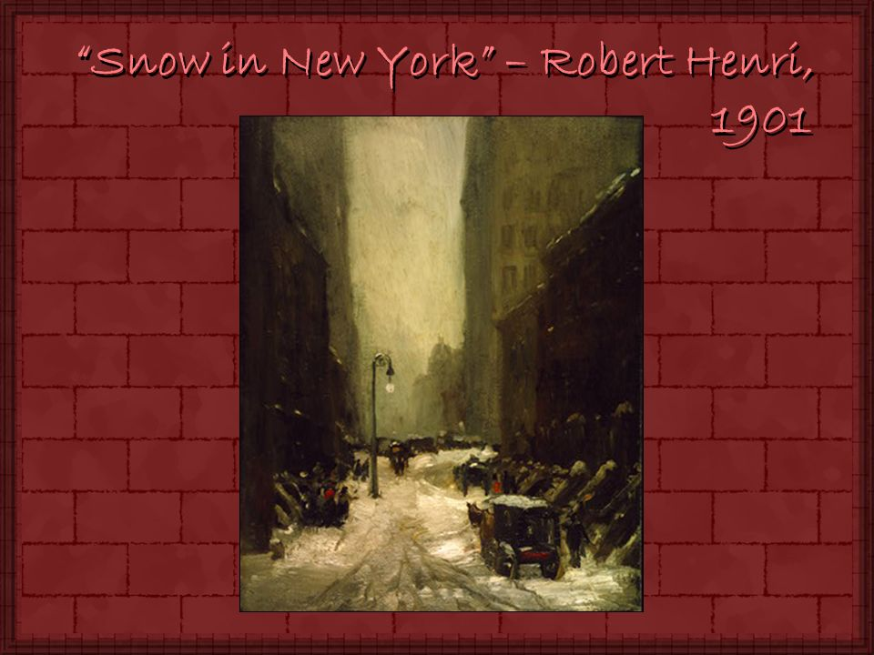 Snow in New York – Robert Henri, 1901