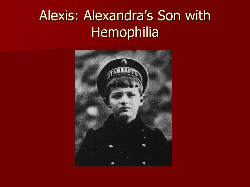 Alexis: Alexandras Son with Hemophilia