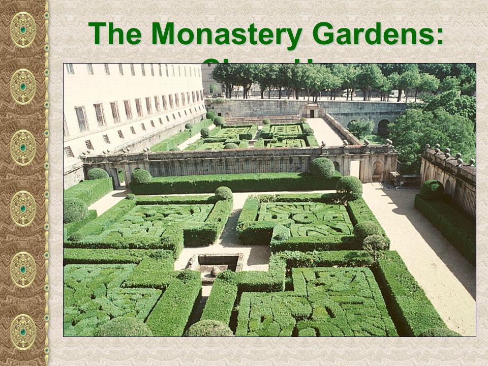 The Monastery Gardens: Close-Up