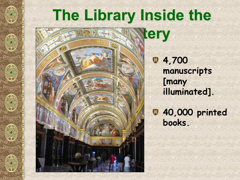 The Library Inside the Monastery ( 4,700 manuscripts [many illuminated]. ( 40,000 printed books.