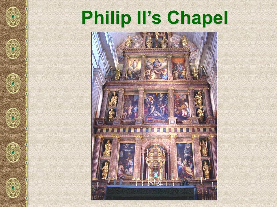 Philip IIs Chapel