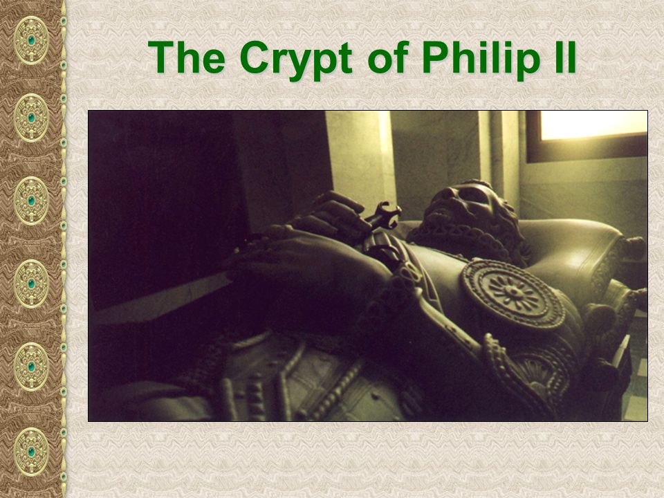 The Crypt of Philip II