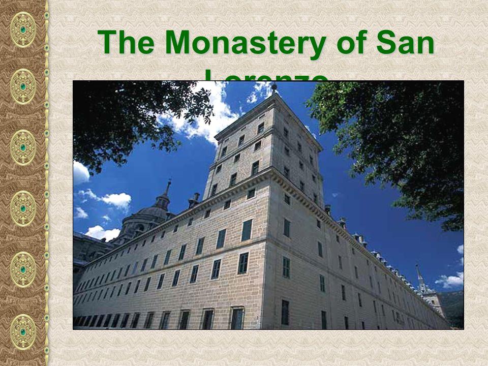 The Monastery of San Lorenzo