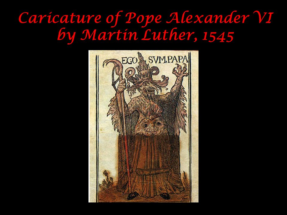 Caricature of Pope Alexander VI by Martin Luther, 1545