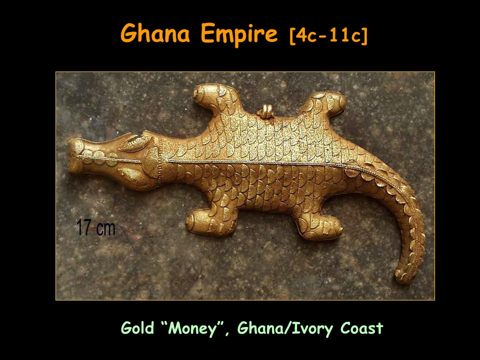 Gold Money, Ghana/Ivory Coast Ghana Empire [4c-11c]