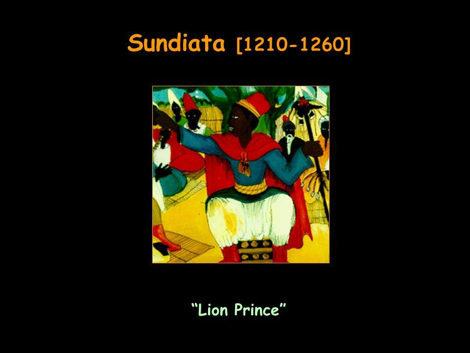 Sundiata [1210-1260] Lion Prince