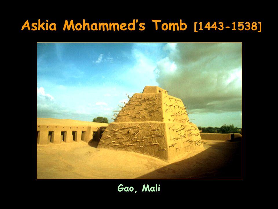 Askia Mohammeds Tomb [1443-1538] Gao, Mali