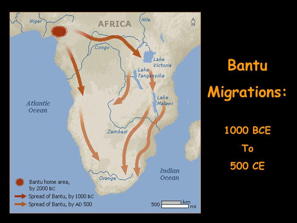 Bantu Migrations: 1000 BCE To 500 CE