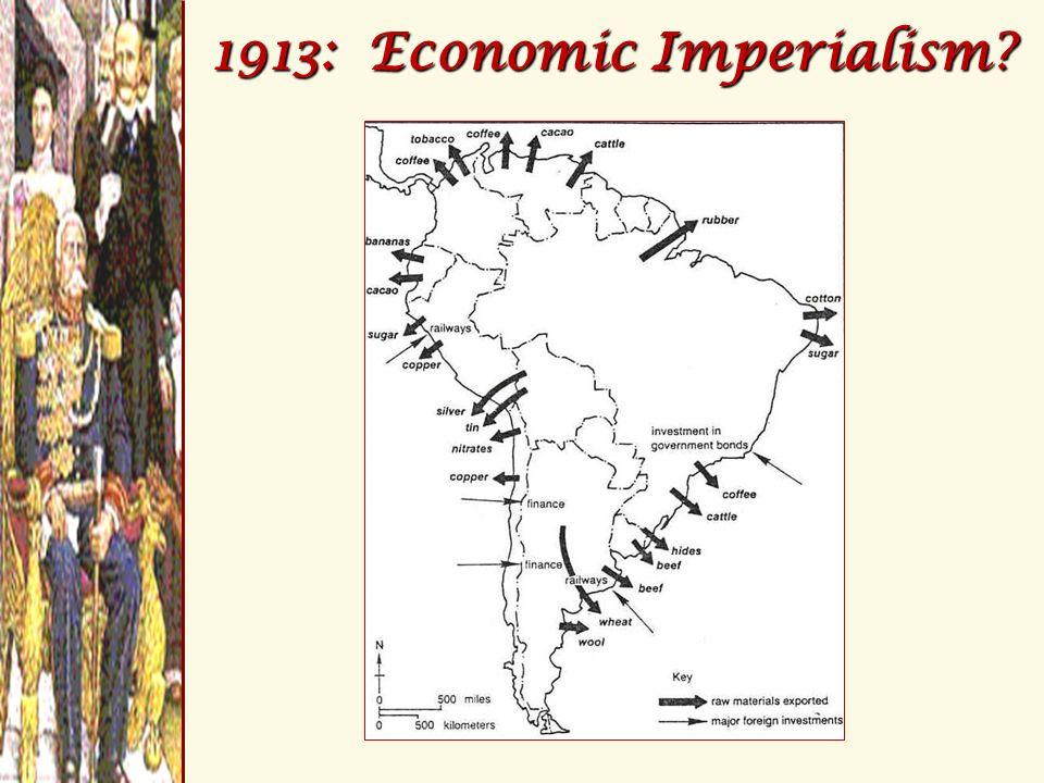 1913: Economic Imperialism?