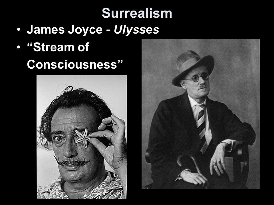 Surrealism James Joyce - Ulysses Stream of Consciousness