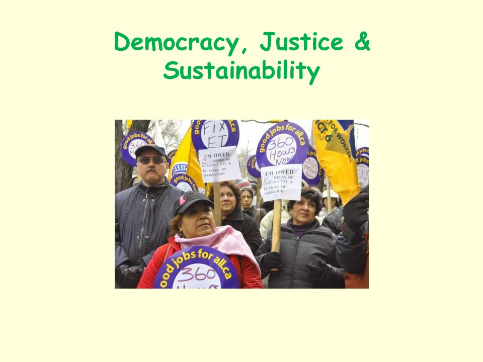 Democracy, Justice & Sustainability