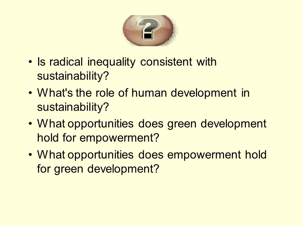 Is radical inequality consistent with sustainability.