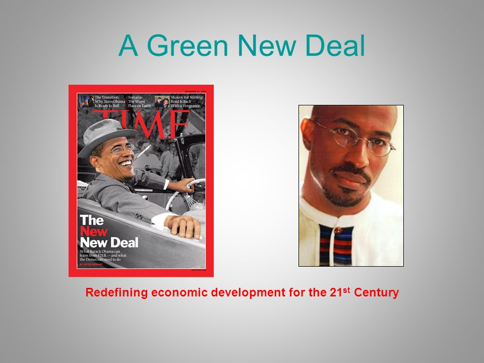A Green New Deal Redefining economic development for the 21 st Century