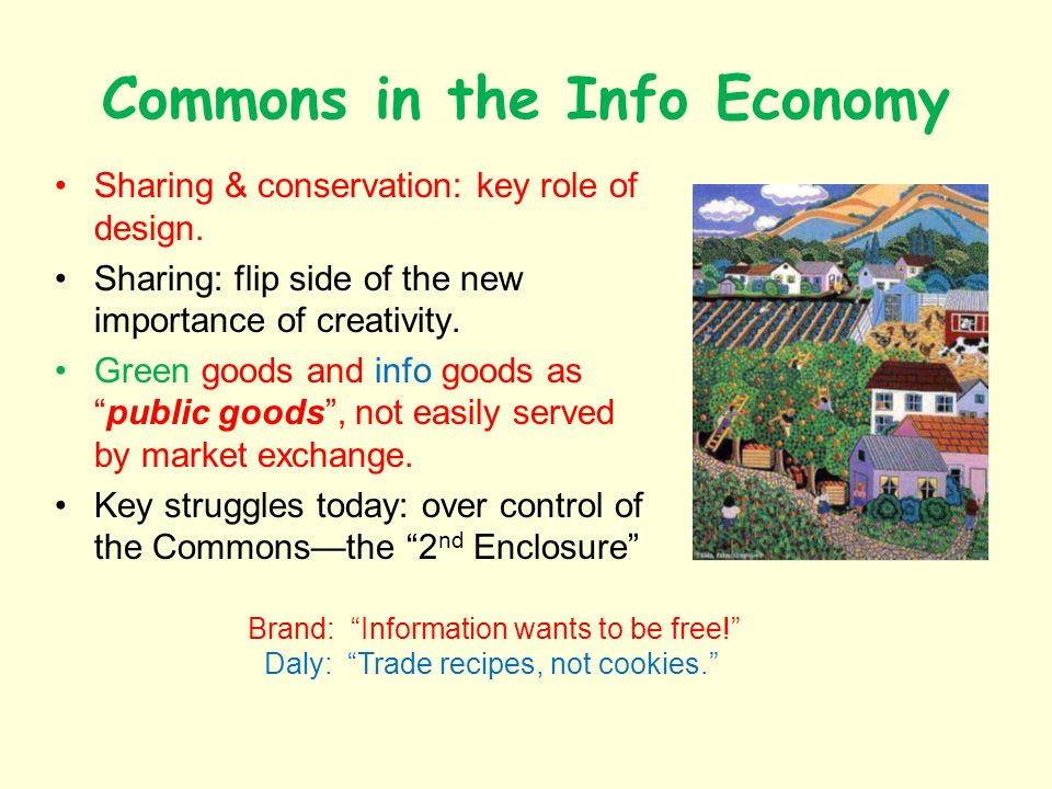 Commons in the Info Economy Sharing & conservation: key role of design.