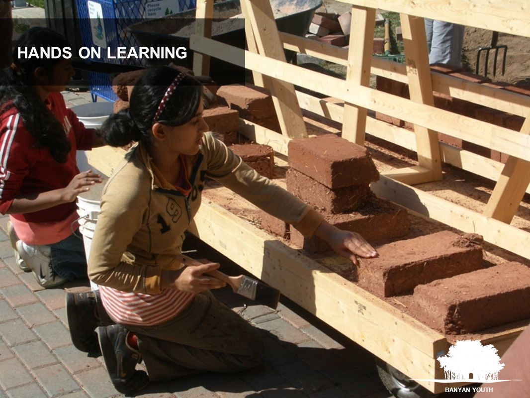 BANYAN YOUTH HANDS ON LEARNING