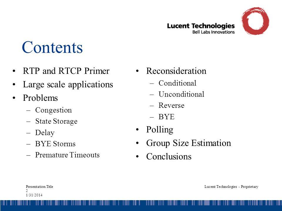 Presentation Title 13 1/31/2014 Lucent Technologies - Proprietary Packets Sent