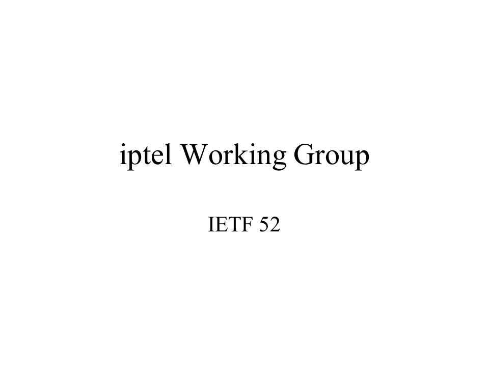 iptel Working Group IETF 52