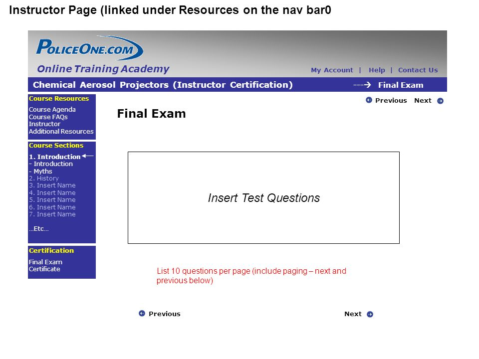 Instructor Page (linked under Resources on the nav bar0 Chemical Aerosol Projectors (Instructor Certification) --- Final Exam Course Resources Course Agenda Course FAQs Instructor Additional Resources Course Sections 1.