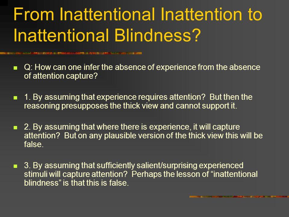From Inattentional Inattention to Inattentional Blindness.