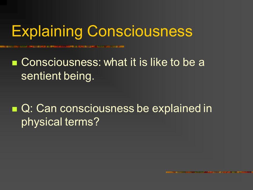 Key Question Question: Is P&~C conceivable.E.g.: can we imagine zombies lacking C.